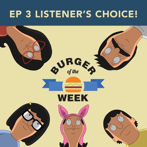 Episode 3: Listener's Choice