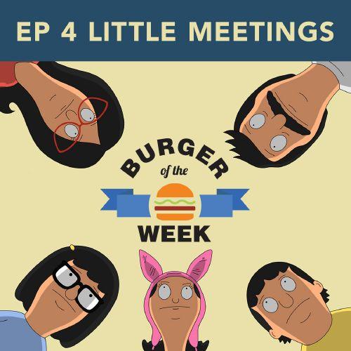 Episode 4: Little Meetings