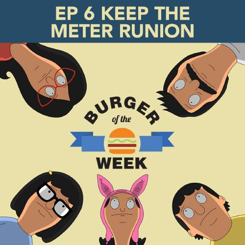 Episode 6: Keep The Meter Runion