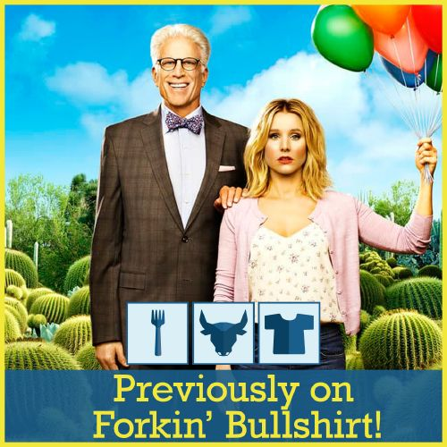 Episode 13.5: Previously on Forkin' Bullshirt