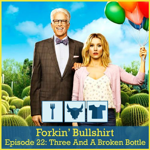 Episode 22: Three And A Broken Bottle