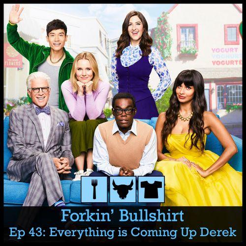 Episode 43: Everything's Coming Up Derek