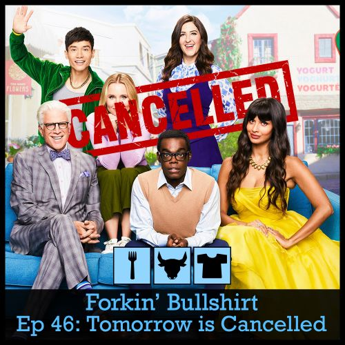 Episode 46: Tomorrow is Cancelled