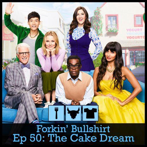 Episode 50: The Cake Dream