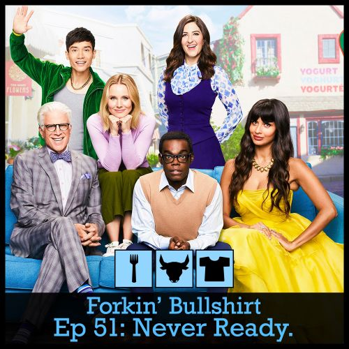 Episode 51: Never Ready.
